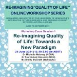 """WORKSHOP 1 of """"Re-imagining Quality of Life"""" Webinar Series (on YoutTube)"""